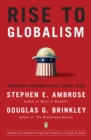 Rise to Globalism : American Foreign Policy Since 1938, Ninth Revised Edition - eBook