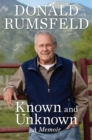 Known and Unknown : A Memoir - eBook