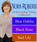 Nora Roberts' In the Garden Trilogy - eBook