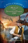 Michael at the Invasion of France, 1943 - eBook