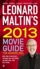 Leonard Maltin's 2013 Movie Guide : The Modern Era - eBook