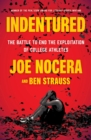 Indentured : The Inside Story of the Rebellion Against the NCAA - eBook
