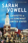 Lafayette in the Somewhat United States - eBook