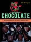 The Book of Chocolate : The Amazing Story of the World's Favorite Candy - eBook