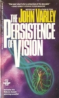 Persistence Of Vision - eBook