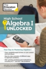 High School Algebra I Unlocked : Your Key to Mastering Algebra I - eBook