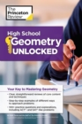 High School Geometry Unlocked : Your Key to Mastering Geometry - eBook
