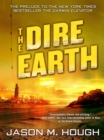 The Dire Earth: A Novella - eBook