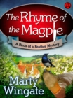 The Rhyme of the Magpie : A Birds of a Feather Mystery - eBook