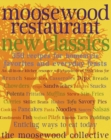 Moosewood Restaurant New Classics : 350 Recipes for Homestyle Favorites and Everyday Feasts: A Cookbook - eBook