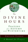 The Divine Hours (Volume Two): Prayers for Autumn and Wintertime : A Manual for Prayer - eBook