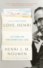 Love, Henri : Letters on the Spiritual Life - eBook