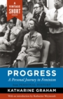 Progress: A Personal Journey in Feminism - eBook