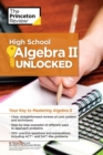 High School Algebra II Unlocked : Your Key to Mastering Algebra II - eBook