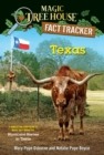 Texas : A nonfiction companion to Magic Tree House #30: Hurricane Heroes in Texas - eBook