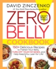 Zero Belly Cookbook : 150+ Delicious Recipes to Flatten Your Belly, Turn Off Your Fat Genes, and Help Keep You Lean for Life! - eBook