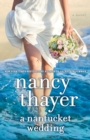 A Nantucket Wedding : A Novel - Book