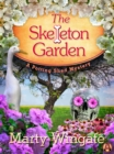 The Skeleton Garden : A Potting Shed Mystery - eBook
