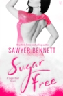 Sugar Free : A Sugar Bowl Novel - eBook