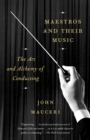 Maestros And Their Music - Book