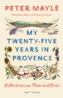 My Twenty-Five Years In Provence - Book