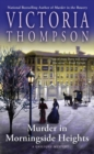 Murder In Morningside Heights : A Gaslight Mystery - Book