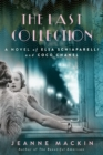 The Last Collection : A Novel of Elsa Schiaparelli and Coco Chanel - Book