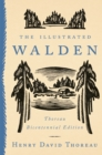 The Illustrated Walden : Thoreau Bicentennial Edition - eBook