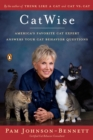 CatWise : America's Favorite Cat Expert Answers Your Cat Behavior Questions - eBook