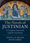 The Novels of Justinian : A Complete Annotated English Translation - Book