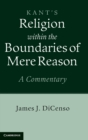 Kant: Religion within the Boundaries of Mere Reason : A Commentary - Book
