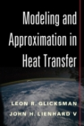 Modeling and Approximation in Heat Transfer - Book