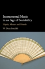 Instrumental Music in an Age of Sociability : Haydn, Mozart and Friends - Book