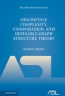 Descriptive Complexity, Canonisation, and Definable Graph Structure Theory - Book