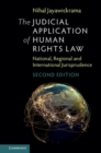 The Judicial Application of Human Rights Law : National, Regional and International Jurisprudence - Book