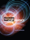 Modern Particle Physics - Book