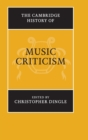 The Cambridge History of Music Criticism - Book