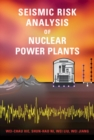 Seismic Risk Analysis of Nuclear Power Plants - Book