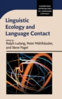 Linguistic Ecology and Language Contact - Book