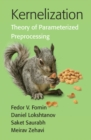 Kernelization : Theory of Parameterized Preprocessing - Book