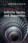 A Student's Guide to Infinite Series and Sequences - Book