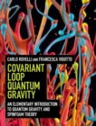 Covariant Loop Quantum Gravity : An Elementary Introduction to Quantum Gravity and Spinfoam Theory - Book