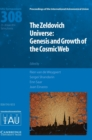 The Zeldovich Universe (IAU S308) : Genesis and Growth of the Cosmic Web - Book