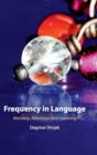 Frequency in Language : Memory, Attention and Learning - Book