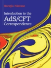 Introduction to the ADS/CFT Correspondence - Book