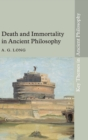 Death and Immortality in Ancient Philosophy - Book