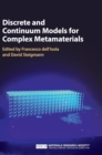 Discrete and Continuum Models for Complex Metamaterials - Book