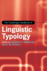 The Cambridge Handbook of Linguistic Typology - Book