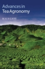 Advances in Tea Agronomy - Book