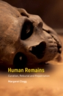 Human Remains : Curation, Reburial and Repatriation - Book